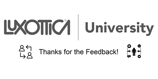 Luxottica University | Thanks for the Feedback! | Virtual Session