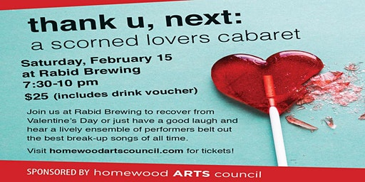 thank u, next: a scorned lovers cabaret