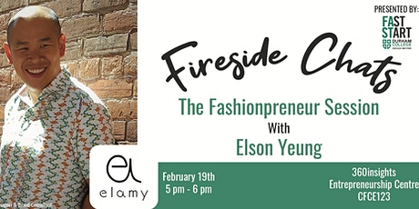 FastStart Fireside Chat - Elson Yeung: The Fashionpreneur Session! tickets