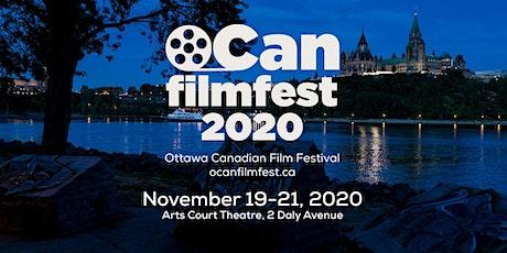 Ottawa Canadian Film Festival  2020 #ocanfilmfest2020 tickets