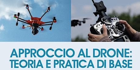 """Seminario : introduzione al corso  """"Approccio al Drone"""", teoria e pratica biglietti"""