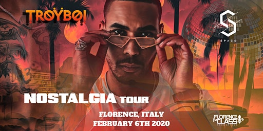TROYBOI   @ SPACE CLUB -  FLORENCE WELCOME WEEKEND