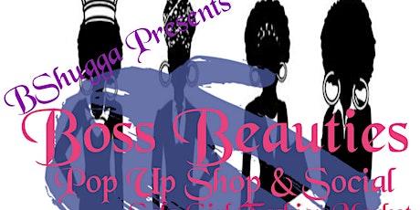 Boss Beauties Pop Up Shop & Social tickets