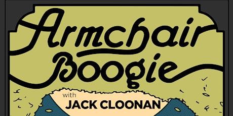 Jack Cloonan Band & Armchair Boogie tickets