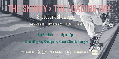 The Loading Bay x The Skinny | Launch Party w/ Nightrave tickets
