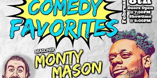 MTJ's Comedy Favorites! W/ Monty Mason