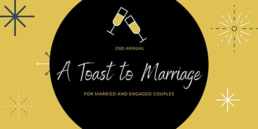 A Toast to Marriage