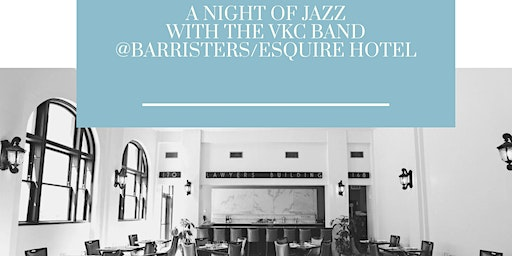 A Night of Jazz with The VKC Band