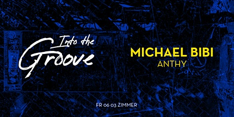 Into The Groove: Michael Bibi & Anthy Tickets