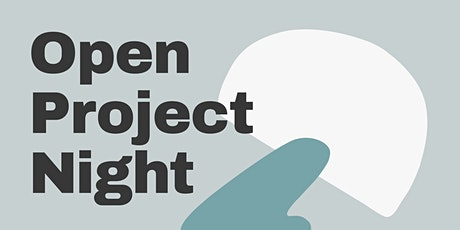 Open Project Night billets