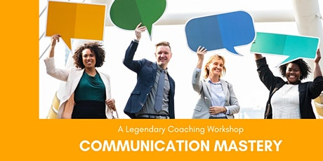 Communication Mastery - Sep. 9 tickets