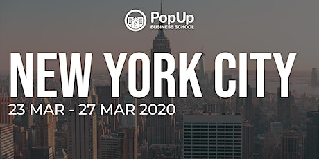 New York City - PopUp Business School | Making Money From Your Passion tickets