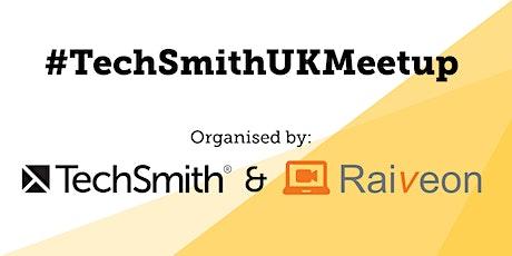 #TechSmithUKMeetup organised by TechSmith & Raiveon tickets