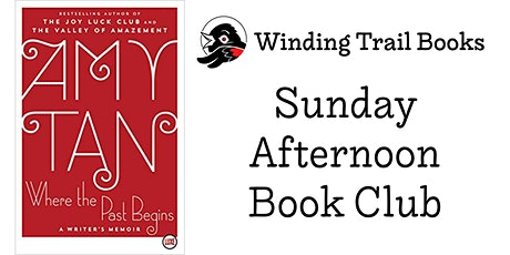 Sunday Afternoon Book Club - Where the Past Begins by Amy Tan tickets