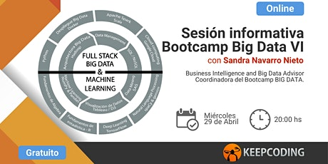 Sesión informativa: Full Stack Big Data, IA & Machine Learning Bootcamp - VI Edición entradas