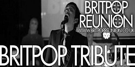 Britpop Reunion - Classic Britpop & 90s Indie tickets