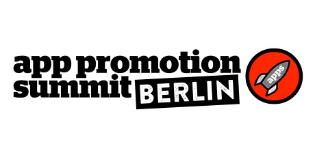 App Promotion Summit Berlin 2020 Tickets