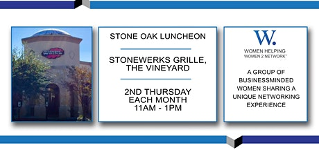 Women Helping Women 2 Network - Luncheon - Stone Oak tickets