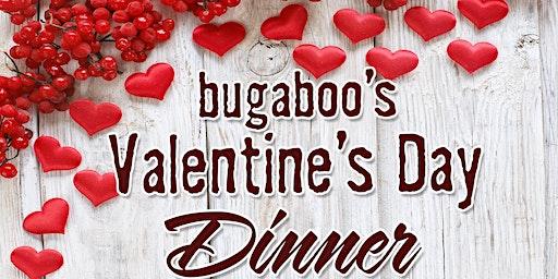 Bugaboo's Valentine's Day Dinner