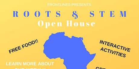 ROOTS & STEM Open House tickets
