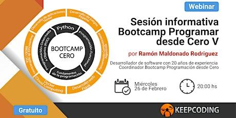 Sesión informativa: Bootcamp Aprende a Programar Desde Cero - V Edición entradas