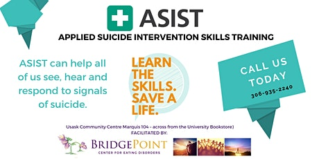 Applied Suicide Intervention Skills Training (ASIST) - UofS Campus tickets