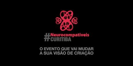 Neurocompatíveis Curitiba ingressos