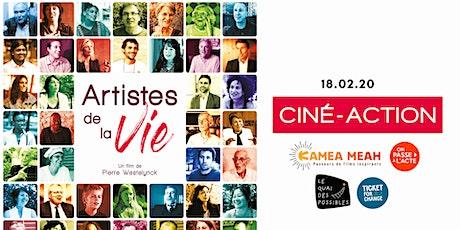 Ciné-action Ticket for Change : Artistes de la vie billets