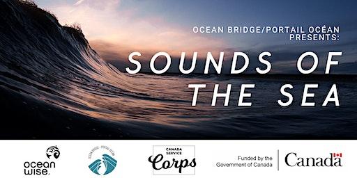 Sounds of the Sea / Le chœur des océans
