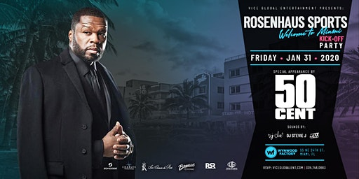 "Rosenhaus Sports & 50 Cent: ""Welcome to Miami"" Kickoff Party"