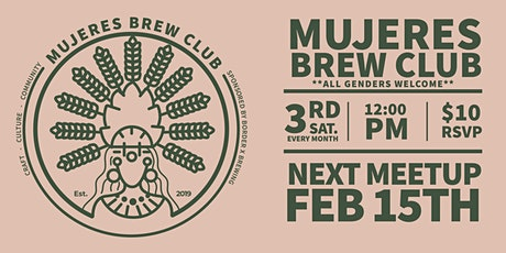Mujeres Brew Club- Los Angeles Sponsored by Border X Brewing  tickets