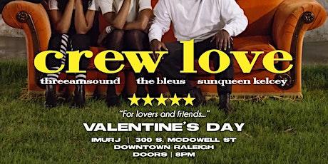 Crew Love tickets