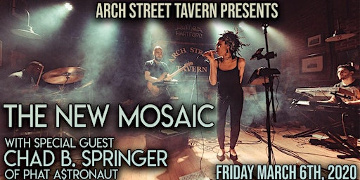 The New Mosaic wsg Chad B. Springer at Arch Street Tavern