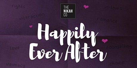Happily Ever After (Marriage Seminar - East London) tickets
