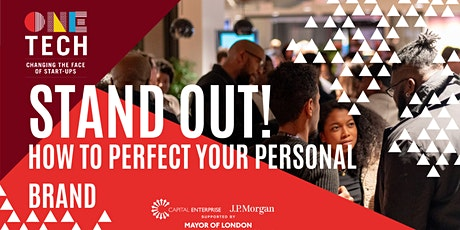 Stand out! How to Perfect Your Personal Brand tickets
