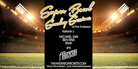 Super Bowl Sunday Sessions @ The Anderson Miami tickets