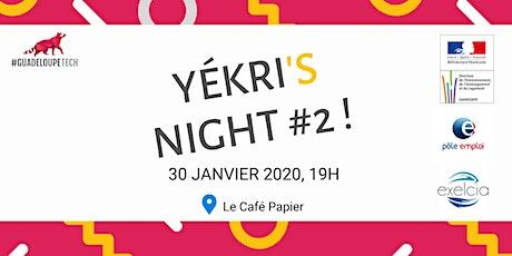 Yékri's Night #2 - Accueil des Nouveaux Membres billets