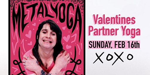VALENTINES Couples Metal Yoga: All Levels