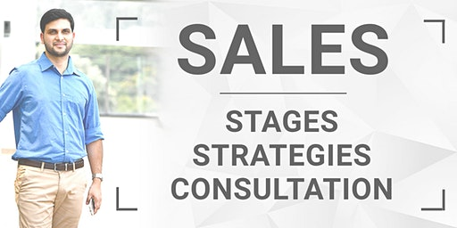 Sales : Stages, Strategies & Consultation