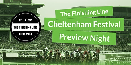 The Finishing Line Podcast - Cheltenham Festival P tickets