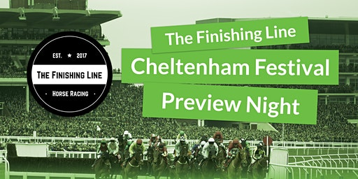 The Finishing Line Podcast - Cheltenham Festival P