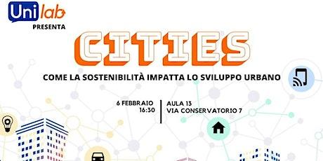 Cities, Come la sostenibilità impatta lo sviluppo urbano biglietti
