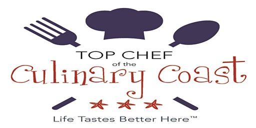 Seventh Annual Top Chef of the Culinary Coast 2020