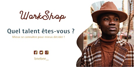 Workshop  - Quel talent êtes-vous ? Ed. VIII billets