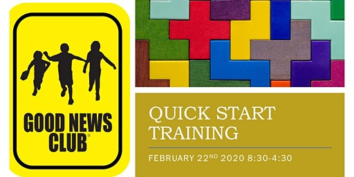 QUICK START TRAINING FOR GOOD NEWS CLUBS