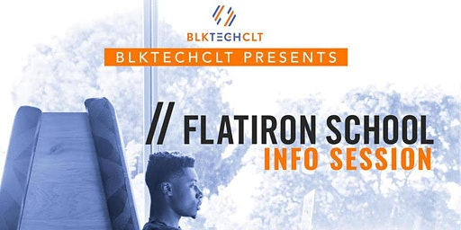 BLKTECHCLT Presents Monthly Flatiron School Intro to Coding Info Session