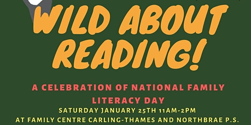 Wild About Reading- Family Literacy Day Celebration
