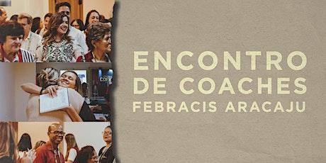 Encontro de Coaches FEBRACIS SERGIPE ingressos