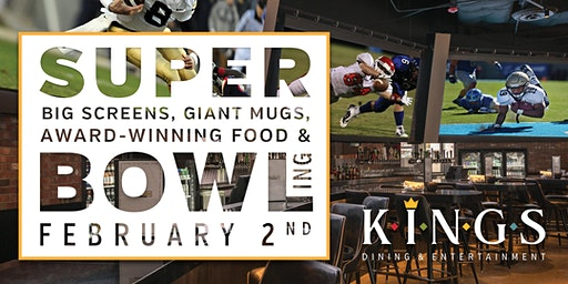 Super Bowl LIV  Watch Party@ Kings Rosemont