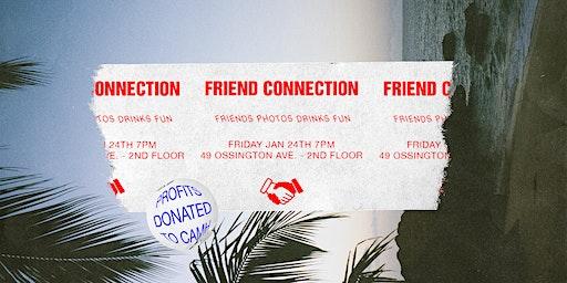 Friend Connection: Friends. Photos. Drinks. Fun
